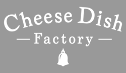 Cheese Dish Factory