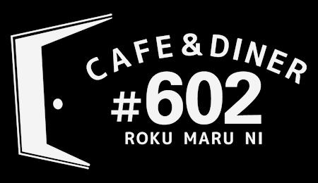 #602 CAFE&DINER